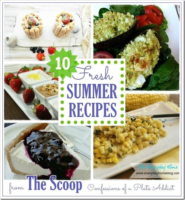 CONFESSIONS OF A PLATE ADDICT Fresh Summer Recipes