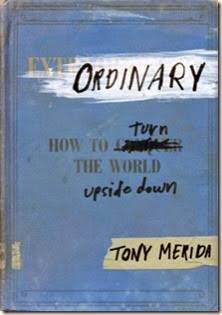 Ordinary by Tony Merida