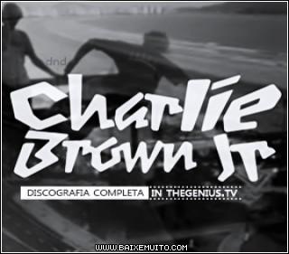 4f6f17b8ac658 Download   Charlie Brown Jr   Discografia Baixar Grátis