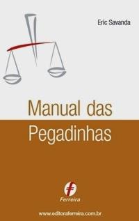 Manual das Pegadinhas para Concursos, por Erick Savanda
