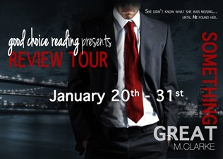 {Review+Giveaway} Something Great by M. Clarke