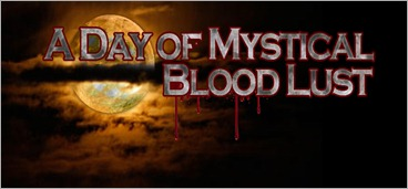 A Day of Mystical Blood Lust image