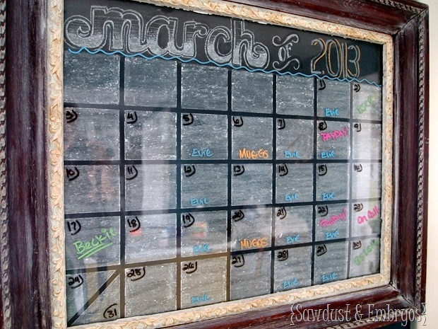 Dry Erase Chalkboard Calendar (Sawdust and Embryos)