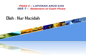 Resume PSAK No. 2 (Revisi 2009) tentang Laporan Arus Kas