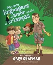 As cinco linguagens do amor contadas às crianças