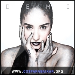 CD Demi Lovato - Demi (2013), Baixar Cds, Download, Cds Completos