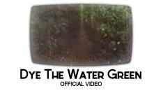Bibio - Dye the Water Green