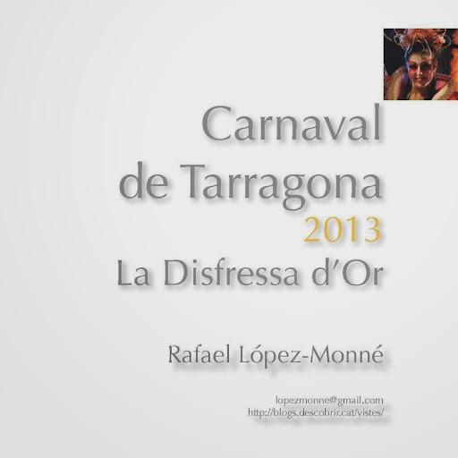 RLM 2013 Carnaval TGN Disfressa d'Or.jpg
