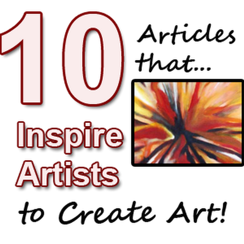10 Articles that Inspire Artists to Create Art