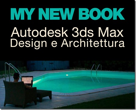 lucaderiublog.blogspot.com_my_new_book_autodesk_3ds_max_design_architettura
