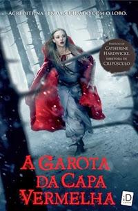 A Garota da Capa Vermelha, por Sarah Blakley Cartwright