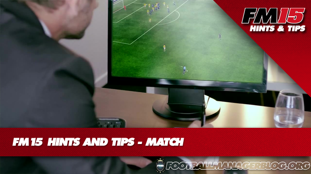 FM15 Hints And Tips Match