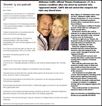 Koekemoer Theuns and Elize traffic officer run over by drinken motorist Secunda Sept 25 2012 NO BLOOD TESTS TAKEN