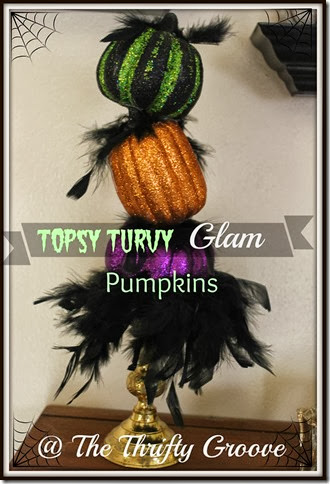 Topsy Turvy Glam Pumpkins @ The Thrifty Groove