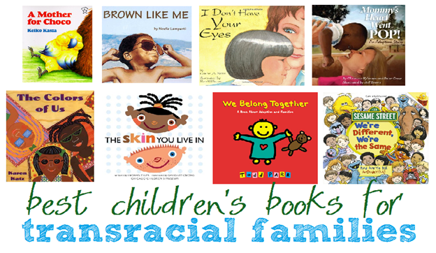 best childrens books for transracial famileis