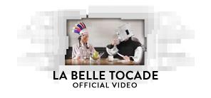 La Belle Tocade