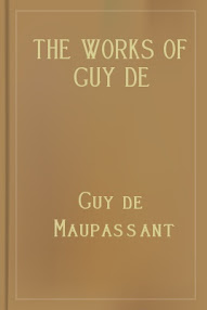 Cover of Guy De Maupassant's Book The Works Of Guy De Maupassant Vol V