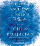 Close Your Eyes Hold Hands - Chris Bohjalian