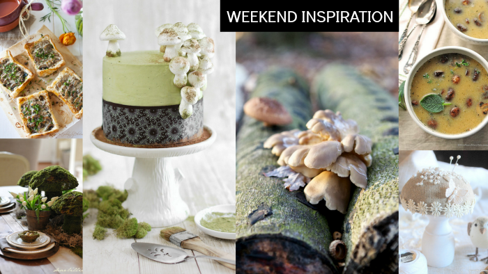 Weekend Inspiration: Mushrooms, Meringue & Moss