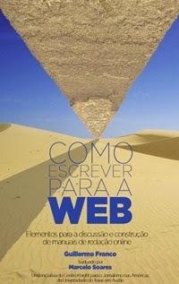 Como Escrever para a Web, por Guillermo Franco