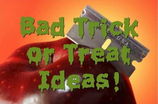 bad trick or treat ideas2
