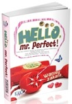Hello, Mr. Perfect By Waniey Zakaria