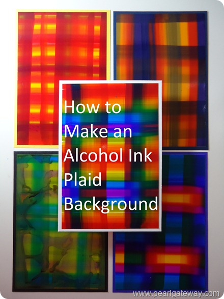 Alcohol Ink Tutorial - Plaid 017
