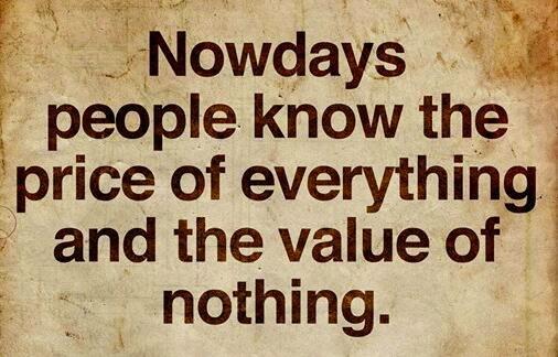 Value Of Life Quotes Pleasing Knowing Value Vs Price Life Quote  Vikrmn  Ca Vikram Verma