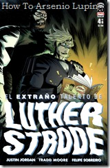 P00004 - Limited Series El extraño talento de Luther Strode v1 #4 (de 6) (2012_1)