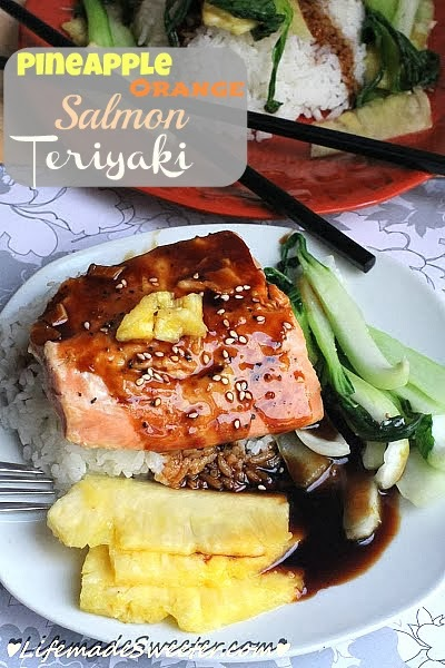 Pineapple Orange Salmon Teriyaki - Life made Sweeter.jpg
