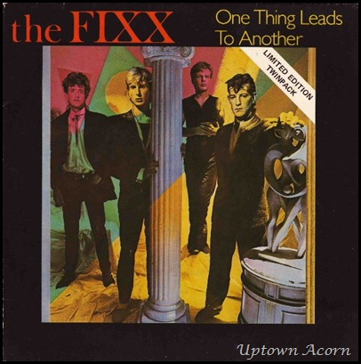 83-the-fixx-one-thing-leads-to-another