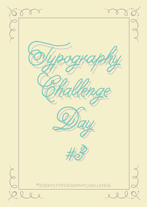 30 days typography challenge -3