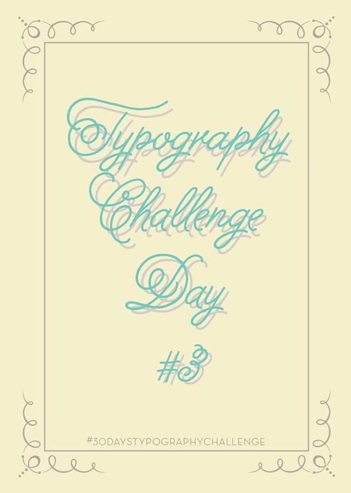 30 days typography challenge -3