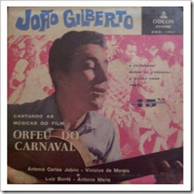 Cantando As Musicas Do Film Orfeu Do Carnaval – Joao Gilberto