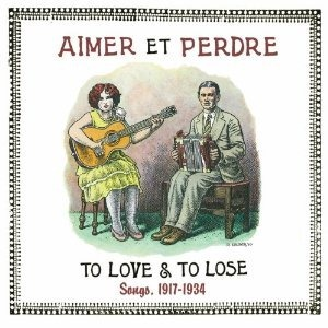 Aimer et Perdre - To Love & To Lose Songs