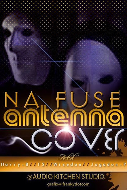(SNM MUSIC) WISEDON[@wisedonondebeat] ft F2, HARRY B, JAGADON PP_FUSE[ANTENNA COVER]