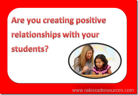 Are you creating positive relationships with your students?  Professional Development Sunday at Raki's Rad Resources