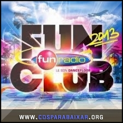 CD Fun Radio: Fun Club (2013), Cds Download, Baixar Cds, Cds Para Baixar, Cds Completos