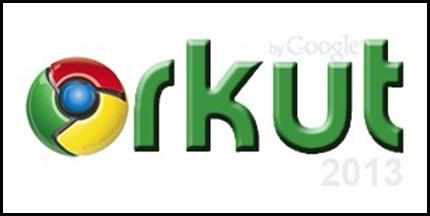 O Orkut vai acabar em 2013
