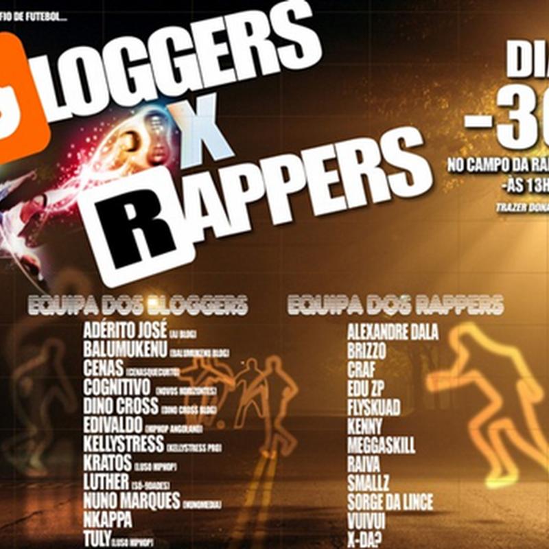 Jogo de Solidariedade: Bloggers X Rappers [Hoje – Dia 30 de Julho]