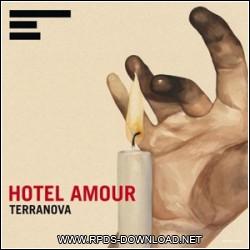 Terranova - Hotel Amour 2012