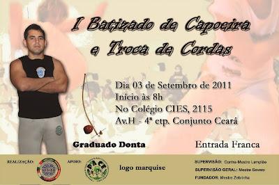 Blog de legiaobrasileira : Grupo Legião Brasileira de Capoeira / Maranguape -CE., Eventos do Grupo Legião Brasileira de Capoeira