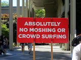 "Sign at Bumbershoot: ""Absolutely No Moshing or Crowd Surfing"""