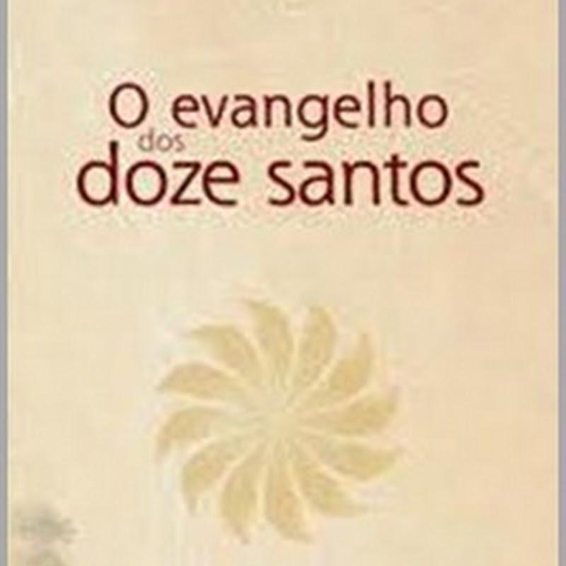 O Evangelho Essênio dos Doze Santos – (Vida Perfeita)