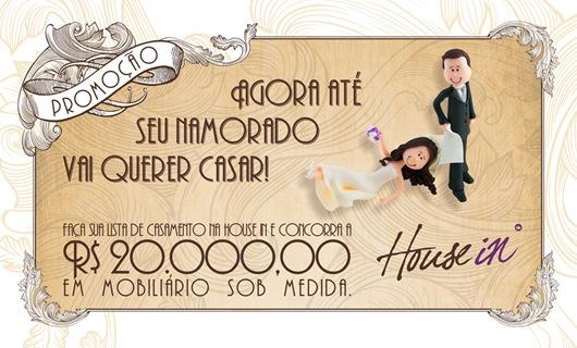 House In - Promoção Noivos