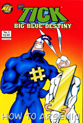 Actualización 17/02/2015: The Tick la Garrapata- Juan David Dominguez nos trae una nueva serie: Big Blue Destiny. Gracias a Martinchoginer por los links.