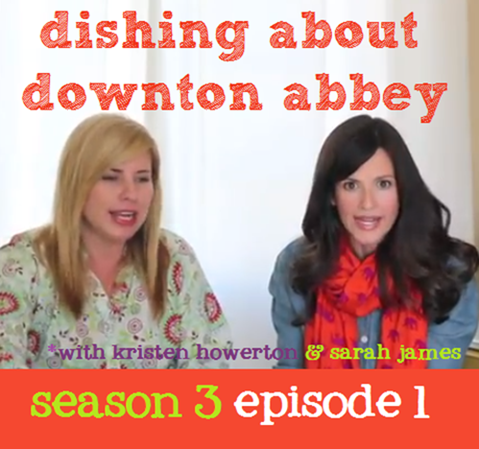 dishing about downton