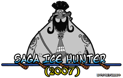 One Piece - Saga Ice Hunter