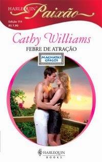 Febre de Atração - Cathy Williams