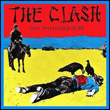 The Clash - Give Em Enough Rope (1978)